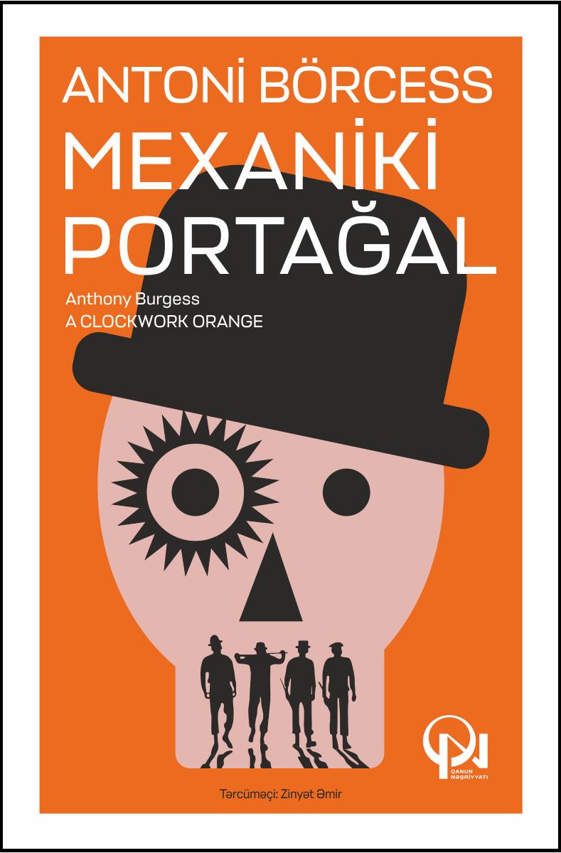 Kitab Mexaniki portağal | Antoni Börcess | | Alinino.az