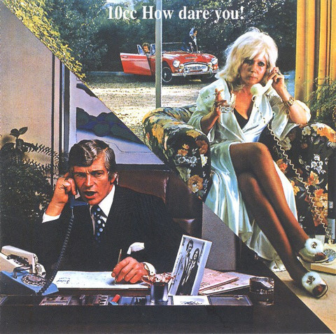 10 CC: How Dare You!