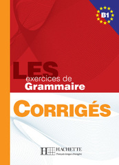 500 Exercices Grammaire B1 Corriges