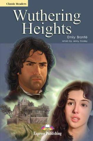 Wuthering Heights. Advanced (10-11 класс). Книга для чтения
