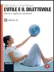 L'utile e il dilettevole - A2-B1
