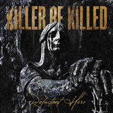 Killer Be Killed / Reluctant Hero (RU)(CD)