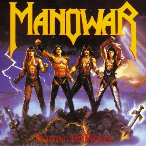 MANOWAR: Fighting The World
