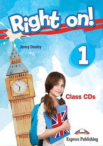 Right on! 1. Class CDs (set of 3). Аудио CD для работы в классе