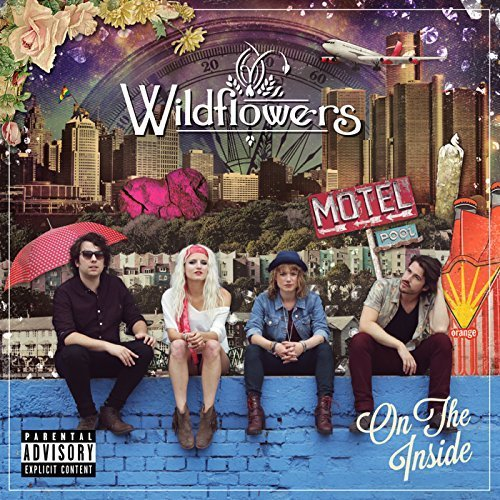 WILDFLOWERS: On The Inside