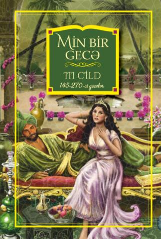 Min bir gecə III cild (145-270-ci gecələr)