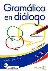Gramatica en dialogo + audio (A2-B1) - Nueva ed...