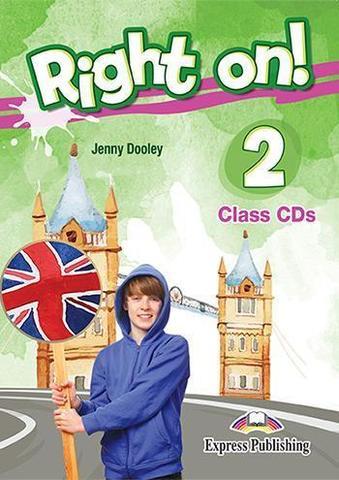 Right on! 2. Class CDs (set of 3). Полная версия CDs к учебнику и рабочей тетради.