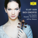 Hilary Hahn, Los Angeles Chamber Orchestra, Jeffrey Kahane / Bach Concertos (LP+CD)