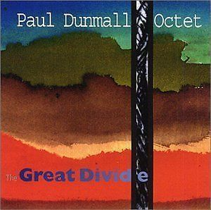 DUNMALL, PAUL OCTET: Great Divide