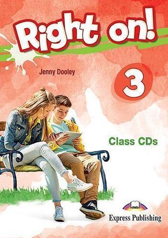 Right on! 3. Class CDs (set of 3). Полная версия CDs к учебнику и рабочей тетради.