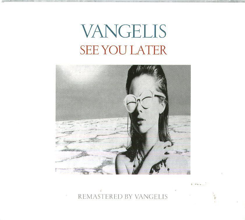 VANGELIS: See You Later