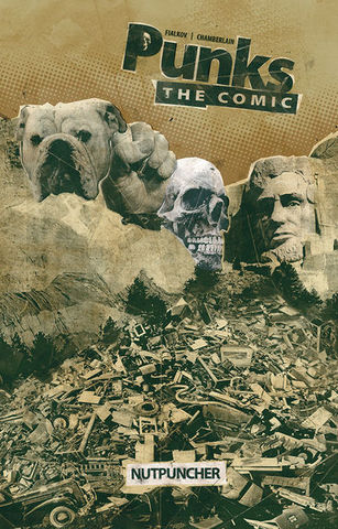 Punks. The Comic. Nutpuncher. Vol 1