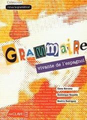 Grammaire Vivante Del L'Esp Libro (франц)*