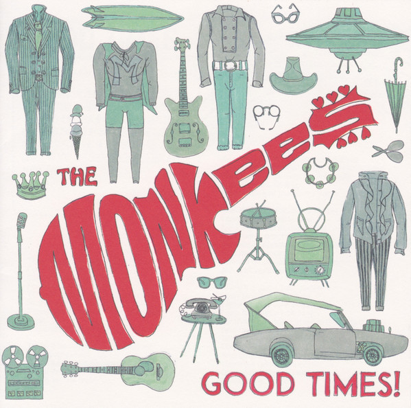 MONKEES, THE: Good Times!
