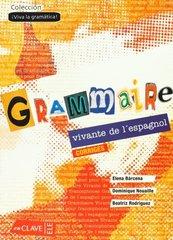 Grammaire Vivante Del L'Esp Solucion (франц)