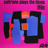 John Coltrane / Coltrane Plays The Blues (LP)