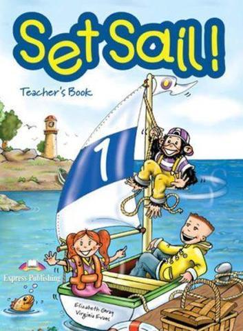 Set Sail 1. Teacher's Book. (interleaved). Книга для учителя. Совместима с УМК Spotlight starter