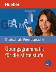 Übungsgrammatik für die Mittelstufe - Buch mit ...