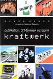 Publikation: 64-битная История Kraftwerk / Дэвид Бакли