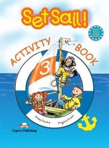 Set Sail 3. Activity Book. Рабочая тетрадь