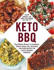 Keto BBQ : From Bunless Burgers to Cauliflower