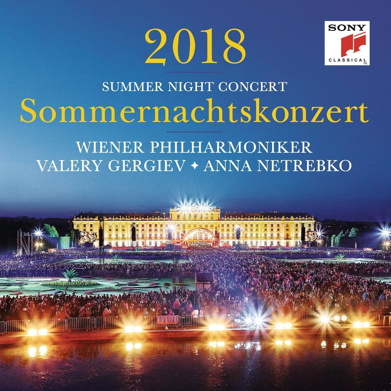 VIENNA PHILHARMONIC / GERGIEV, VALERY / NETREBKO, ANNA:  Summer Night Concert 2018