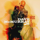 Dave McMurray / Music Is Life (CD)