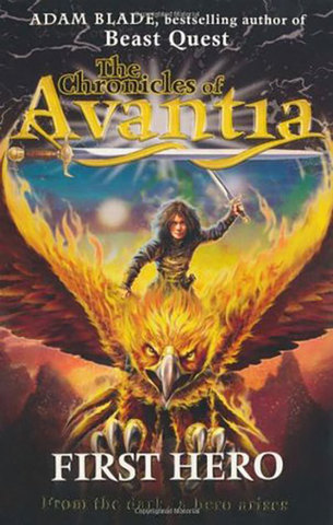 9781408307472 - The Chronicles of Avantia: First Hero