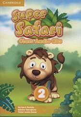 Super Safari  2 Class Audio CDs (2)
