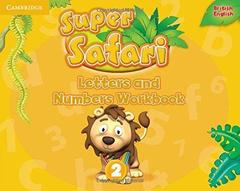 Super Safari 2 Letters and Numbers Workbook