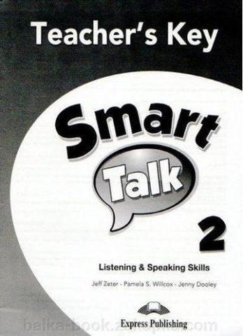 Smart Talk 2. Listening & Speaking skills.  Teacher's book. Книга для учителя