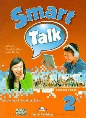 Smart Talk 2. Listening & Speaking skills.  Student's book. Учебник