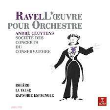 ANDRE CLUYTENS: Ravel: Bolero, Rapsodie Espagnol