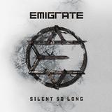 Emigrate / Silent So Long (RU)(CD)