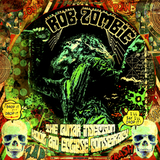 Rob Zombie / The Lunar Injection Kool Aid Eclipse Conspiracy (RU)(CD)