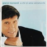 Gianni Morandi / A Chi Si Ama Veramente (CD)