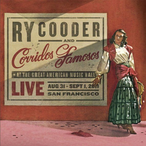 COODER, RY / CORRIDOS FAMOSOS: Live In San Francisco