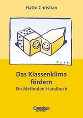 Praxisbuch. Das Klassenklima foerdern