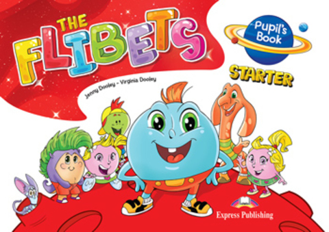 The Flibets Starter - Pupil's Book - Флибетс - учебник