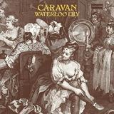 Caravan / Waterloo Lily (LP)