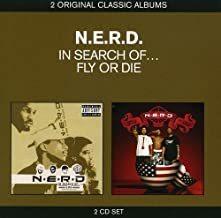 N.E.R.D.: In Search Of.../Fly Or Die