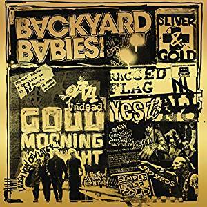 BACKYARD BABIES: Sliver And Gold