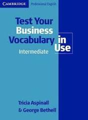 Test Your Business Vocabulary in Use  Intermedi...
