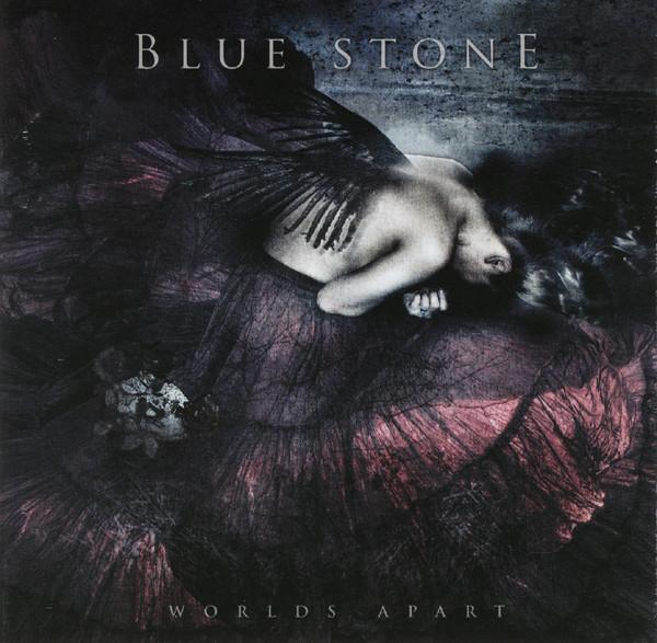 BLUE STONE: Worlds Apart
