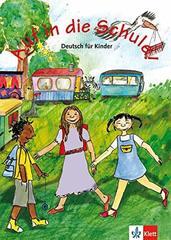 Auf in die Schule!  A1  Schuelerbuch