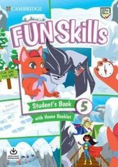 Fun Skills 5 Student's Book with Home Booklet and Downloadable Audio