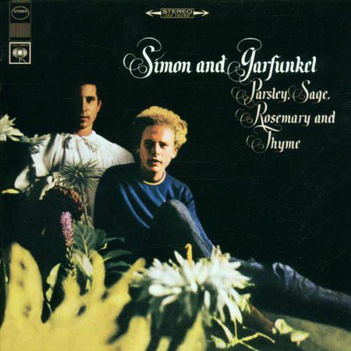 SIMON & GARFUNKEL: Parsley, Sage, Rosemary And Thyme
