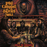 Phil Campbell And The Bastard Sons / We're The Bastards (RU)(CD)