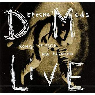 DEPECHE MODE: Songs Of Faith And Devotion Live